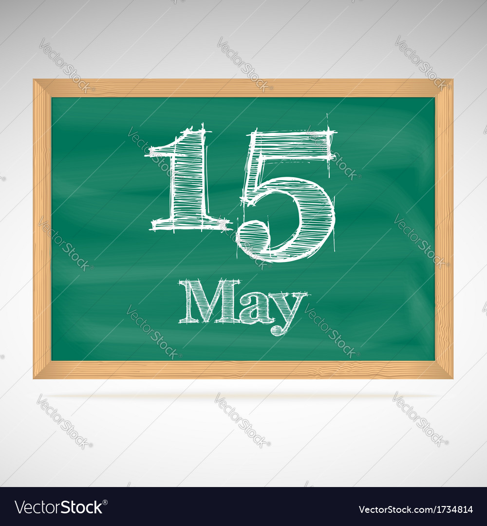 May 15 inscription in chalk on a blackboard vector | Price: 1 Credit (USD $1)