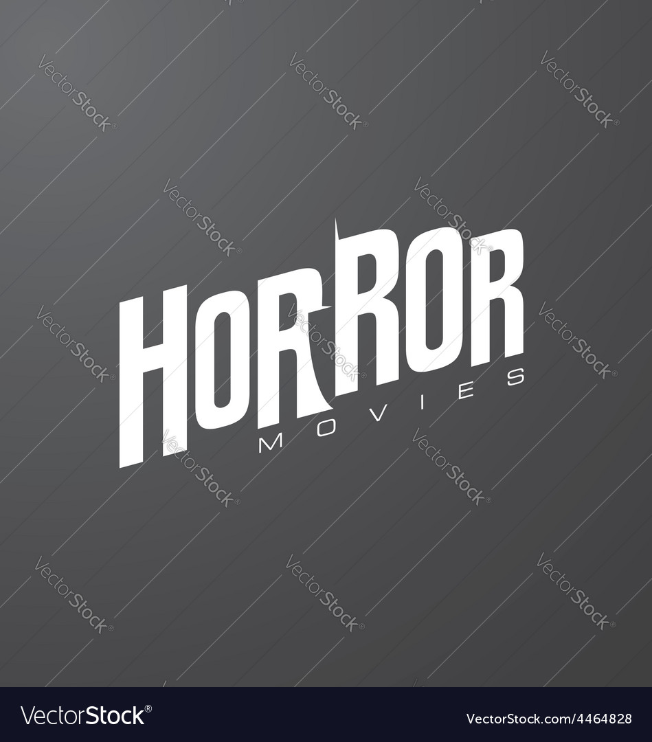 Creative and unique typography for horror movies vector