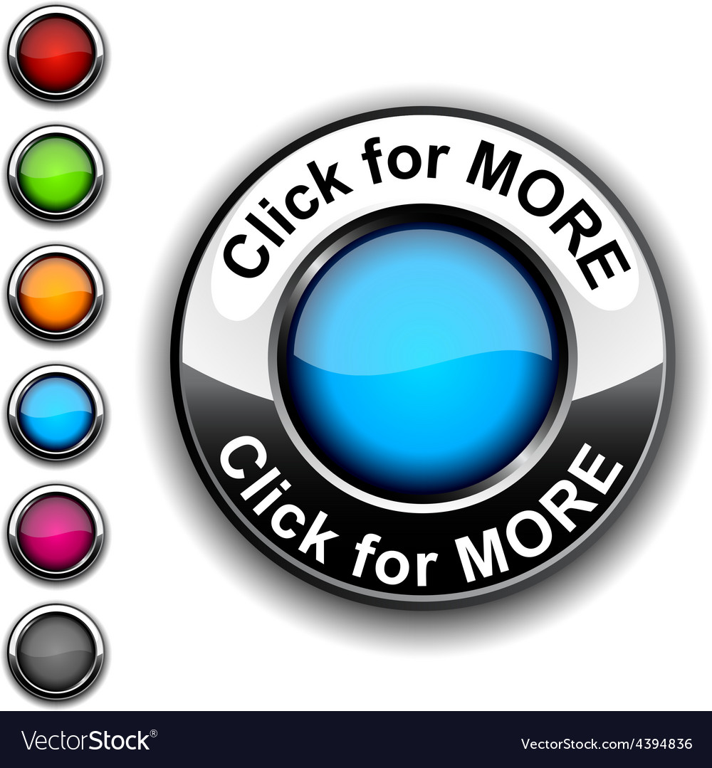 Click for more button vector | Price: 1 Credit (USD $1)