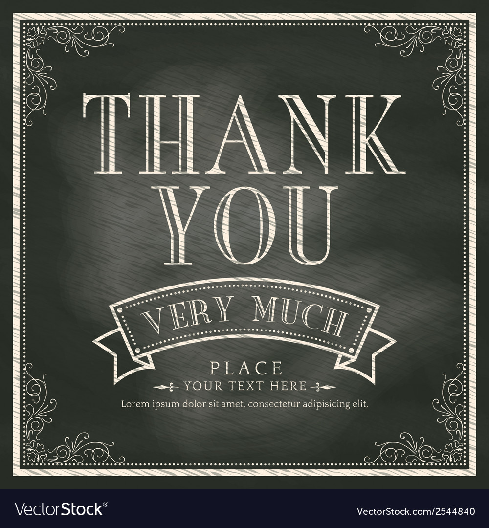 Thank you wording vintage chalkboard background vector | Price: 1 Credit (USD $1)