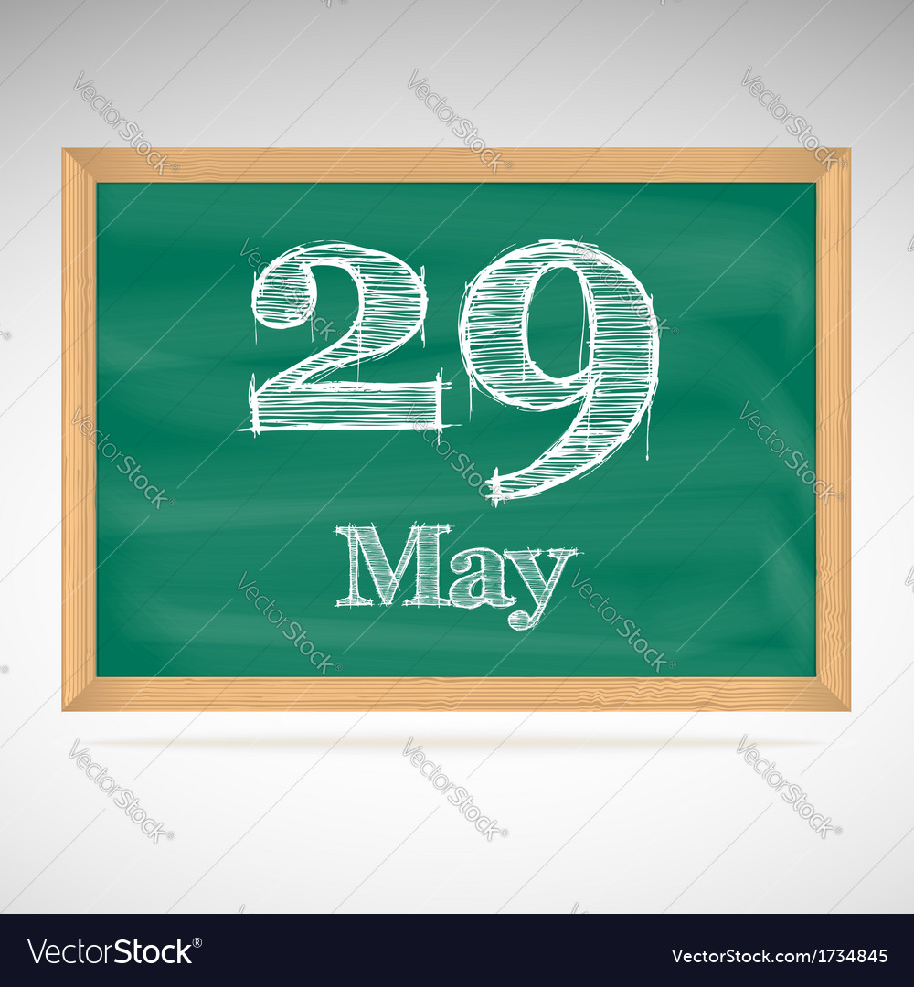 May 29 inscription in chalk on a blackboard vector | Price: 1 Credit (USD $1)
