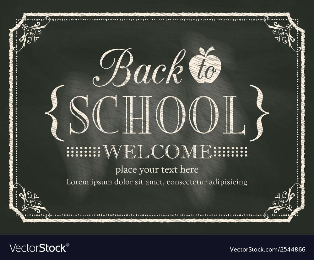 Back to school black chalk board background vector | Price: 1 Credit (USD $1)