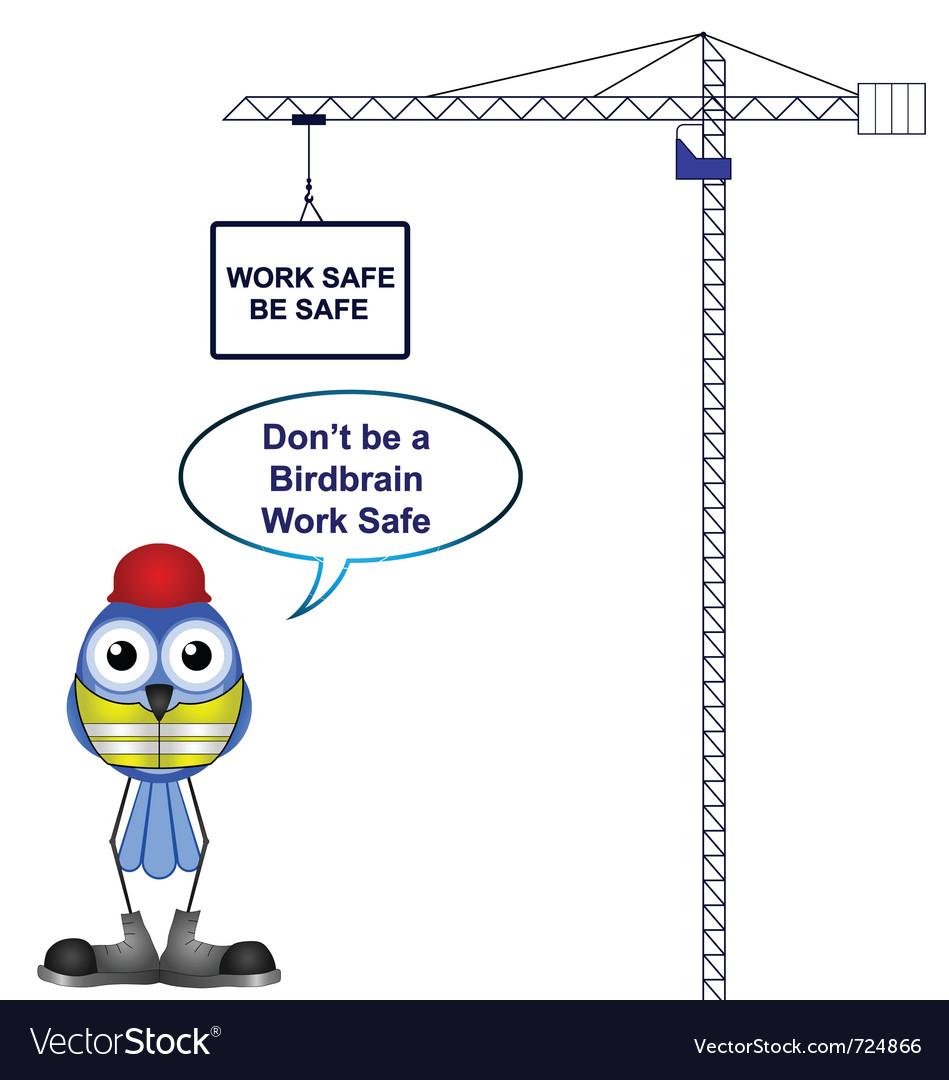 Work safe be safe vector | Price: 1 Credit (USD $1)