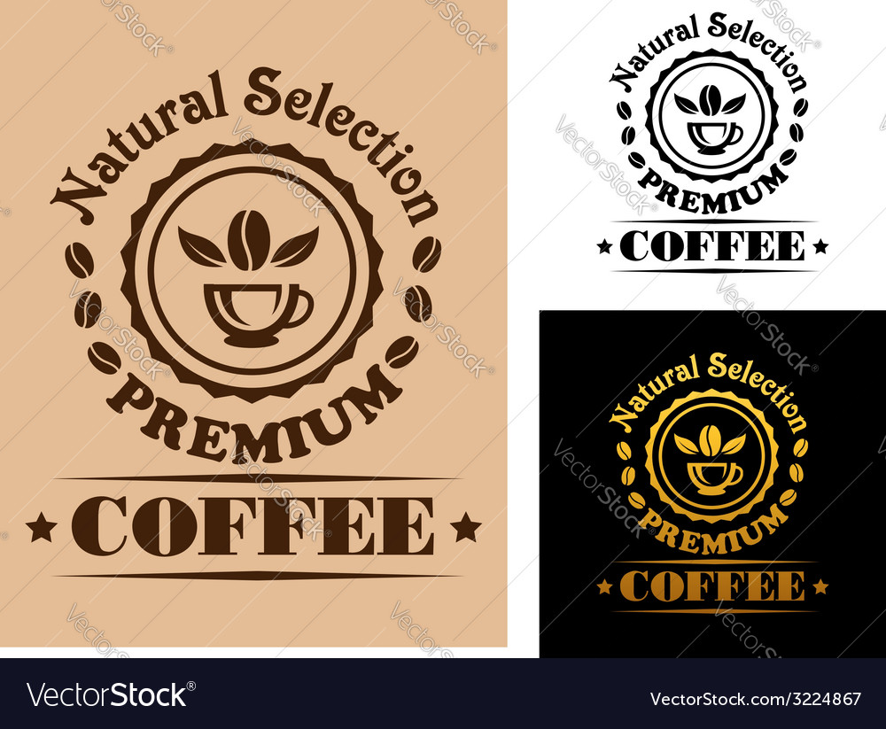 Natural selection premium coffee label vector | Price: 1 Credit (USD $1)