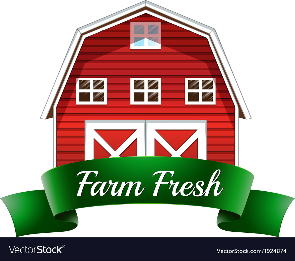 A farm fresh label with a red wooden house vector | Price: 1 Credit (USD $1)