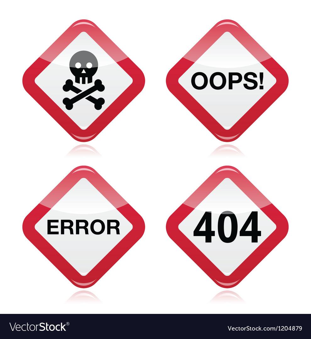 Danger oops error 404 red warning sign vector