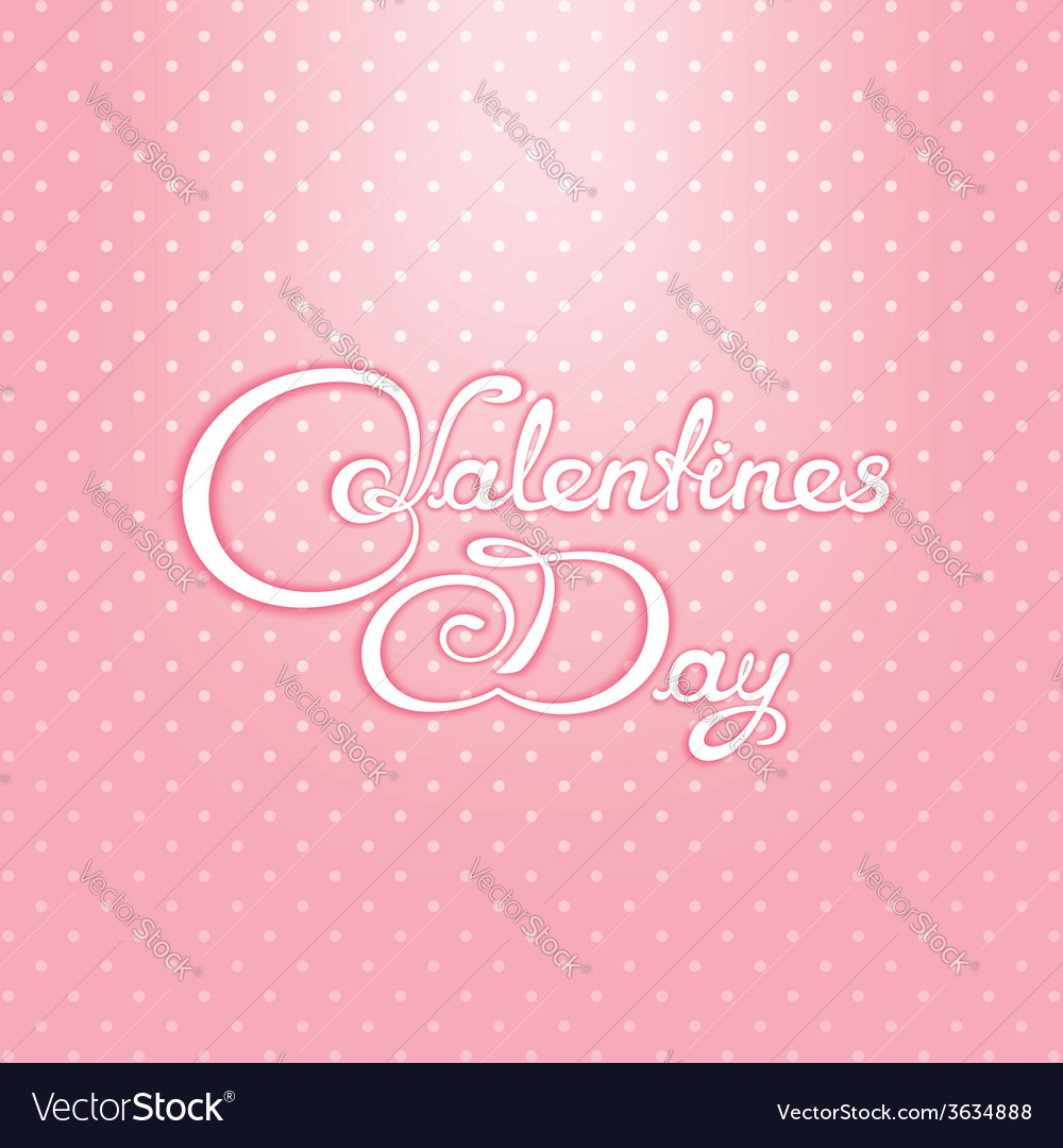 Valentines day calligraphy lettering design vector | Price: 1 Credit (USD $1)
