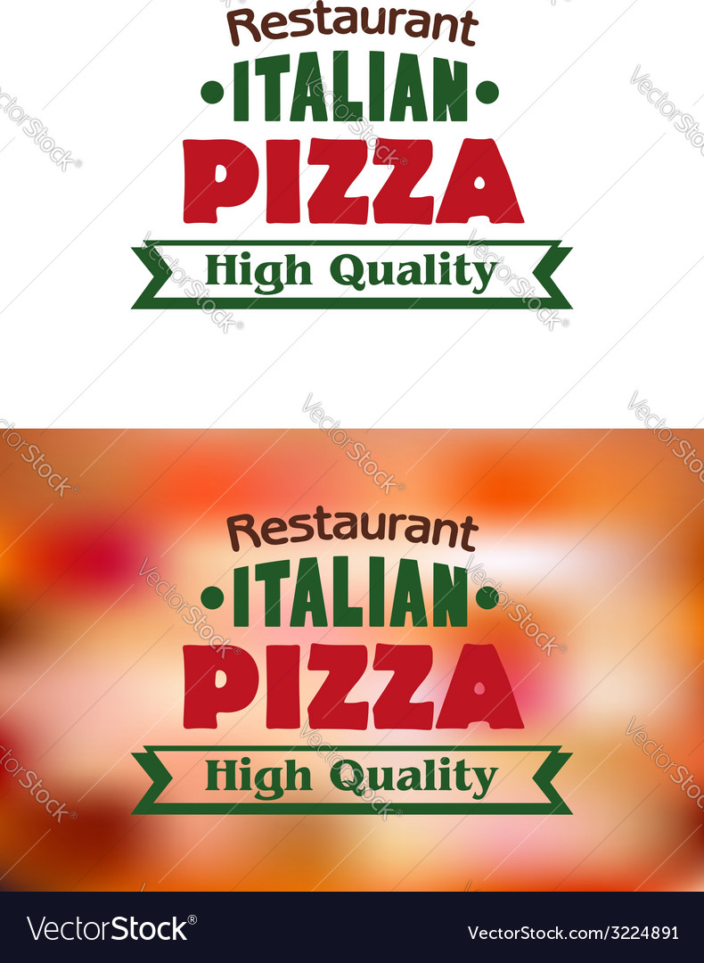 Italian pizza high quality banner or label vector | Price: 1 Credit (USD $1)