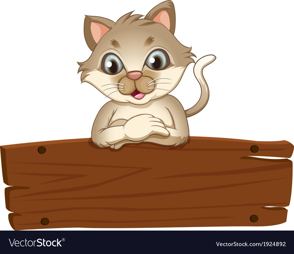 A cat with an empty wooden board vector   Price: 3 Credit (USD $3)