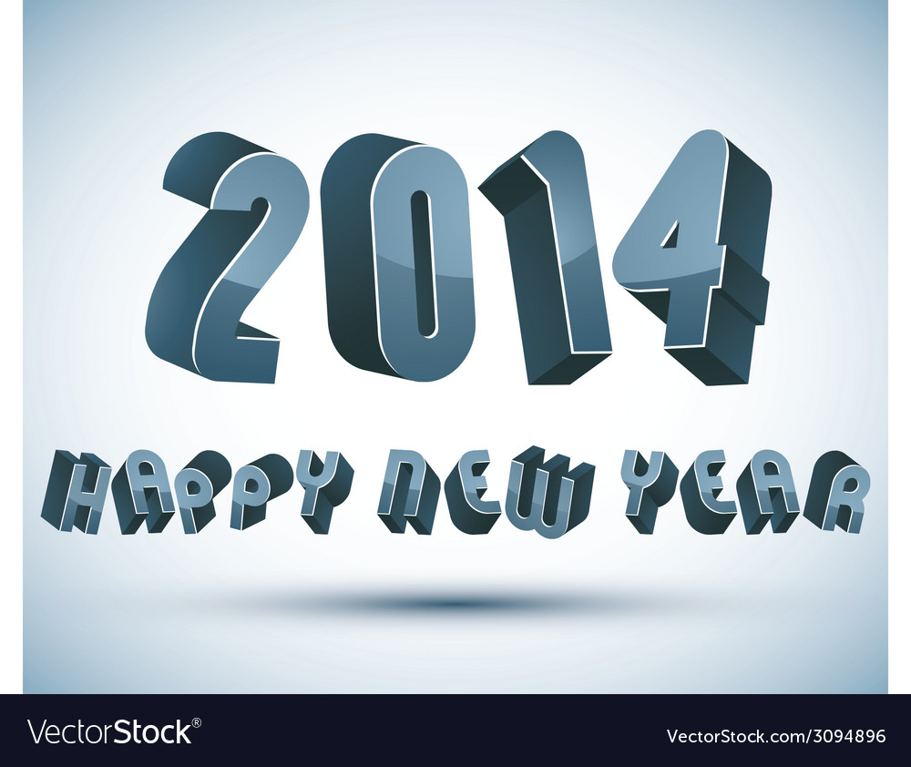 2014 happy new year card with phrase made with 3d vector | Price: 1 Credit (USD $1)