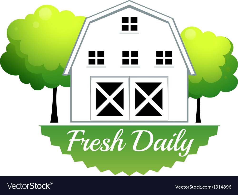 A fresh daily label with a barn vector | Price: 1 Credit (USD $1)