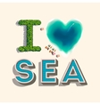 I love sea vector