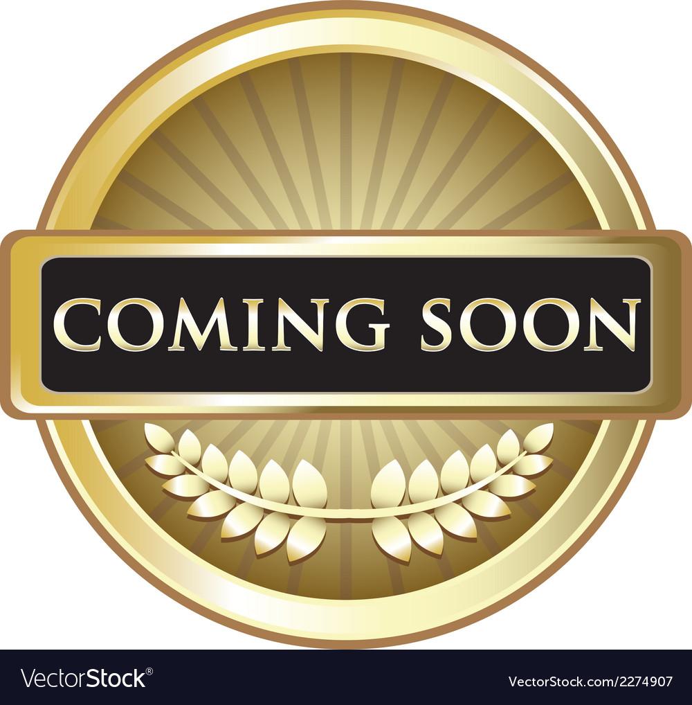 Coming soon gold award vector | Price: 1 Credit (USD $1)