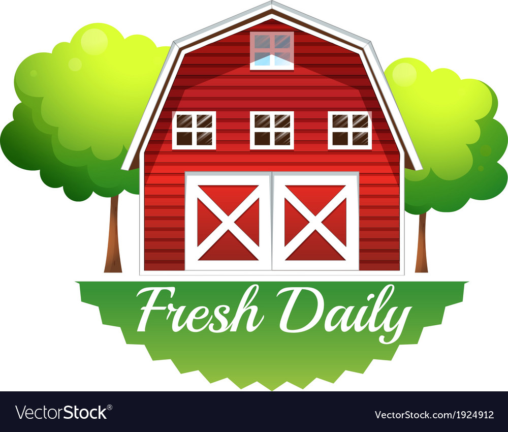 A barnhouse with a fresh daily label vector | Price: 1 Credit (USD $1)