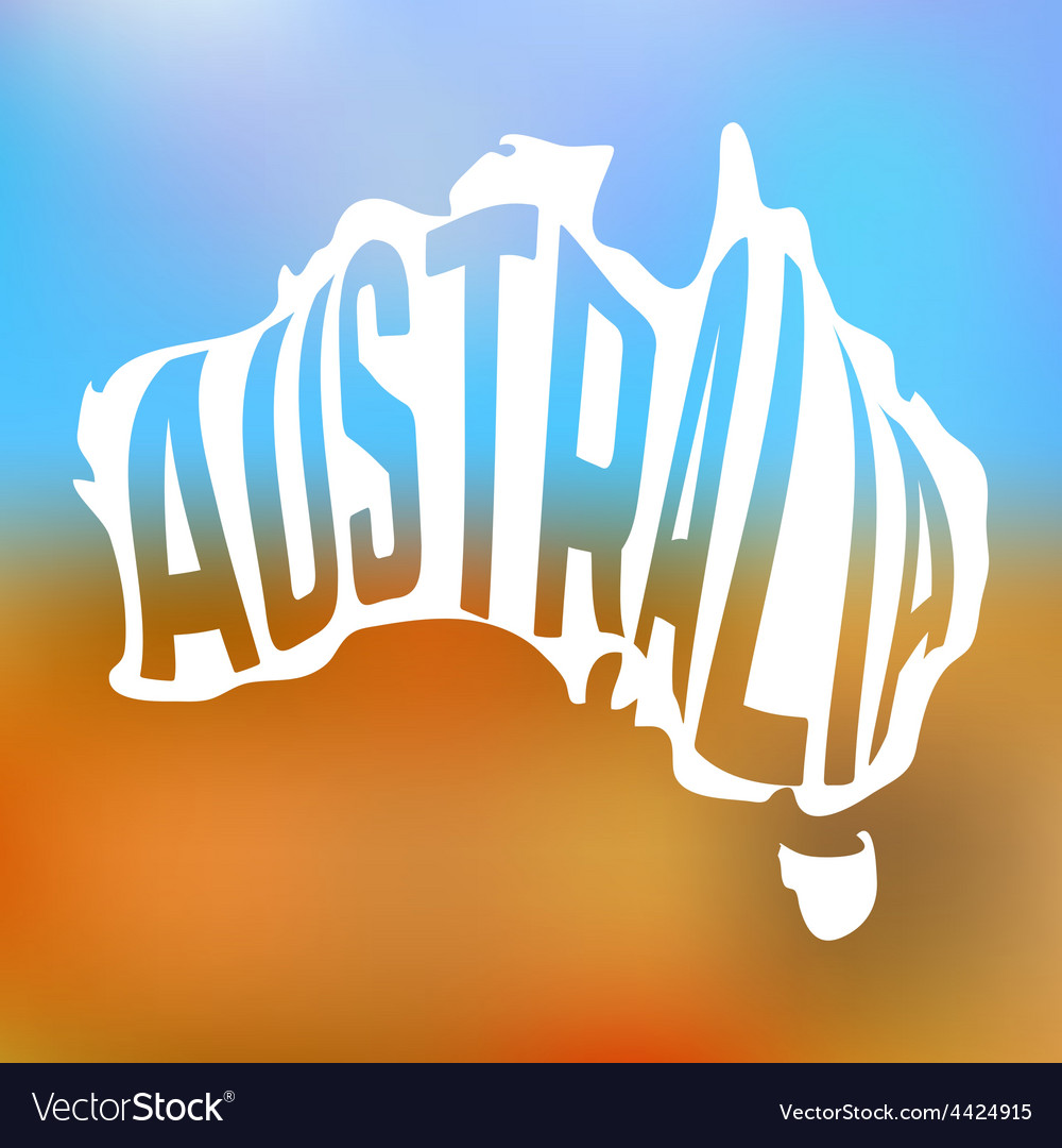Australian map with text inside on blur background vector | Price: 1 Credit (USD $1)