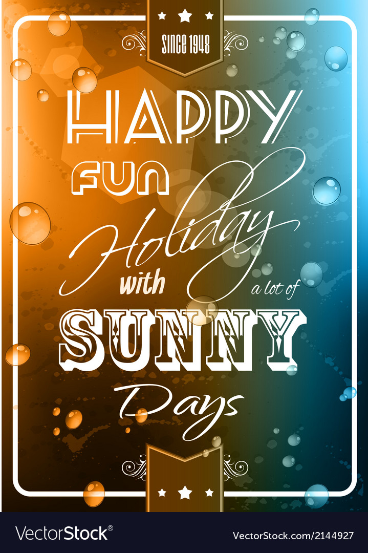 Happy summer poster with a colorful background vector   Price: 1 Credit (USD $1)