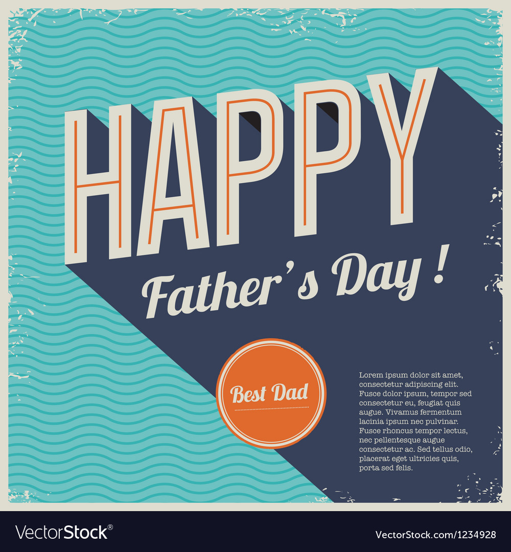 Happy fathers day card font retro background vector | Price: 1 Credit (USD $1)