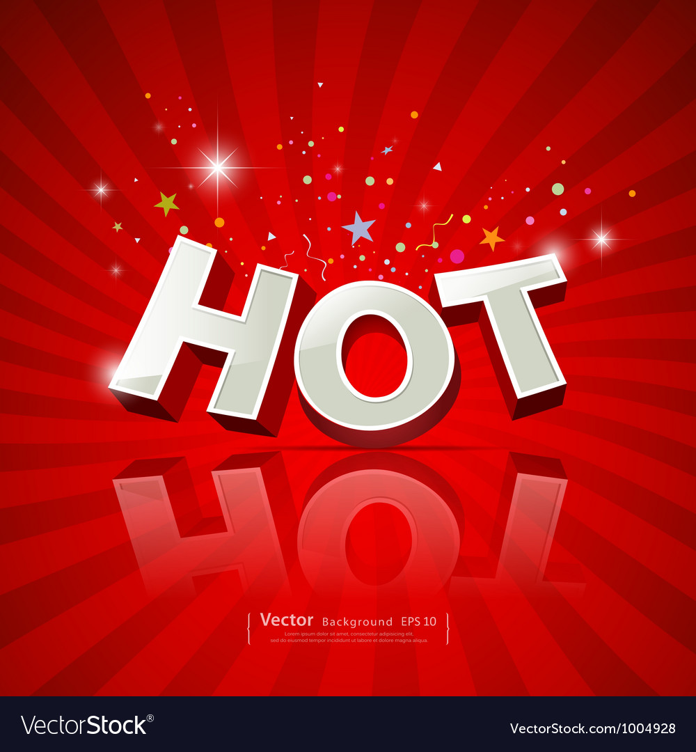Text hot on red background vector | Price: 1 Credit (USD $1)