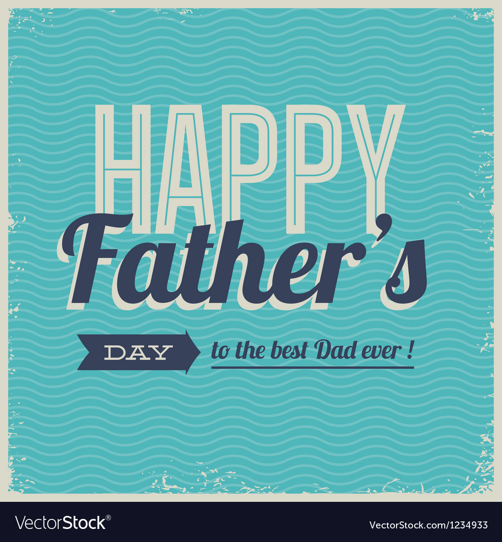 Happy fathers day card font retro vector | Price: 1 Credit (USD $1)