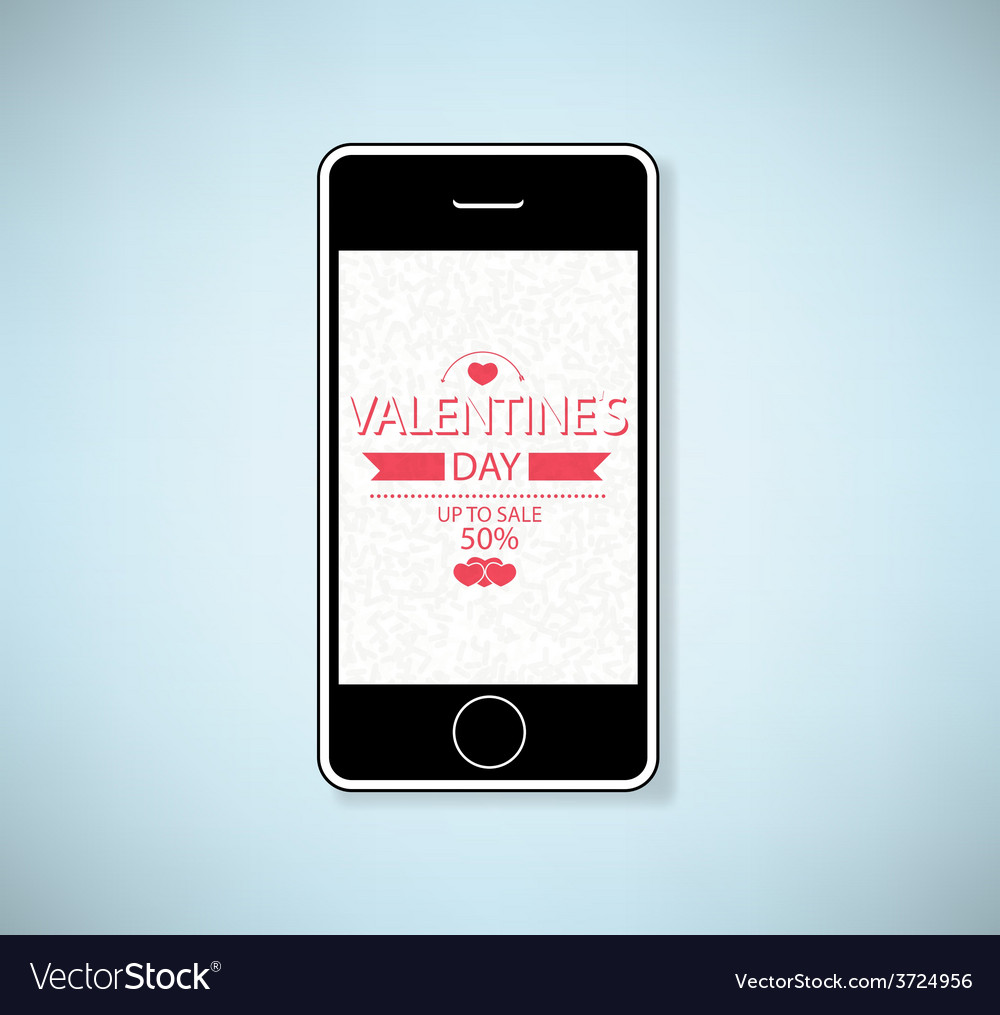 Phone show valentines day up to sale vector | Price: 1 Credit (USD $1)