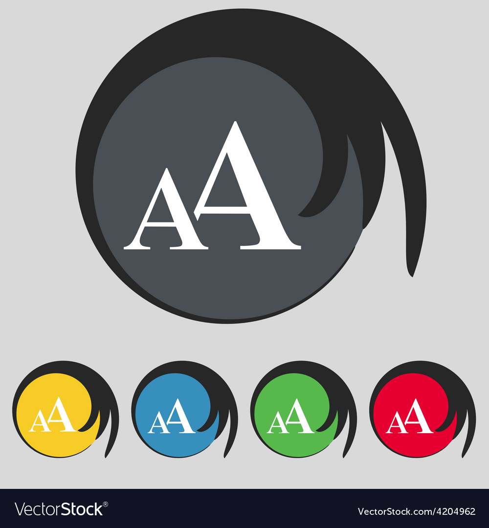 Enlarge font aa icon sign symbol on five colored vector | Price: 1 Credit (USD $1)