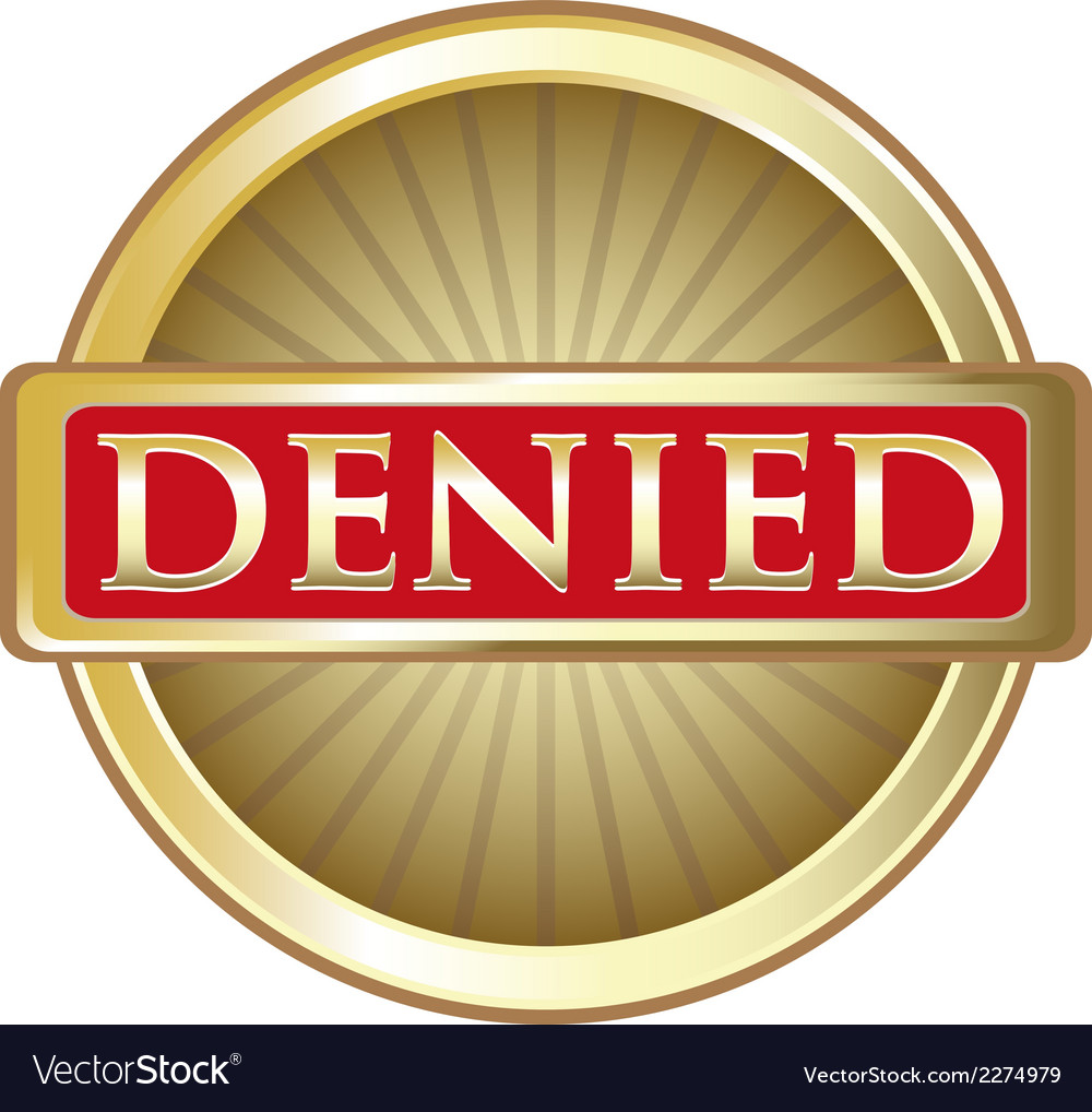 Denied gold label vector | Price: 1 Credit (USD $1)
