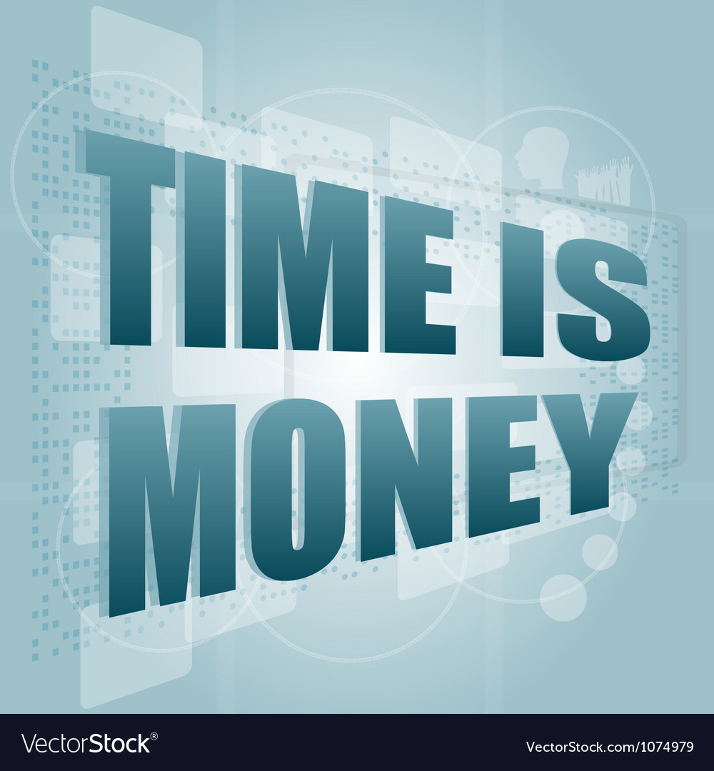 Words time is money on digital screen time concept vector | Price: 1 Credit (USD $1)