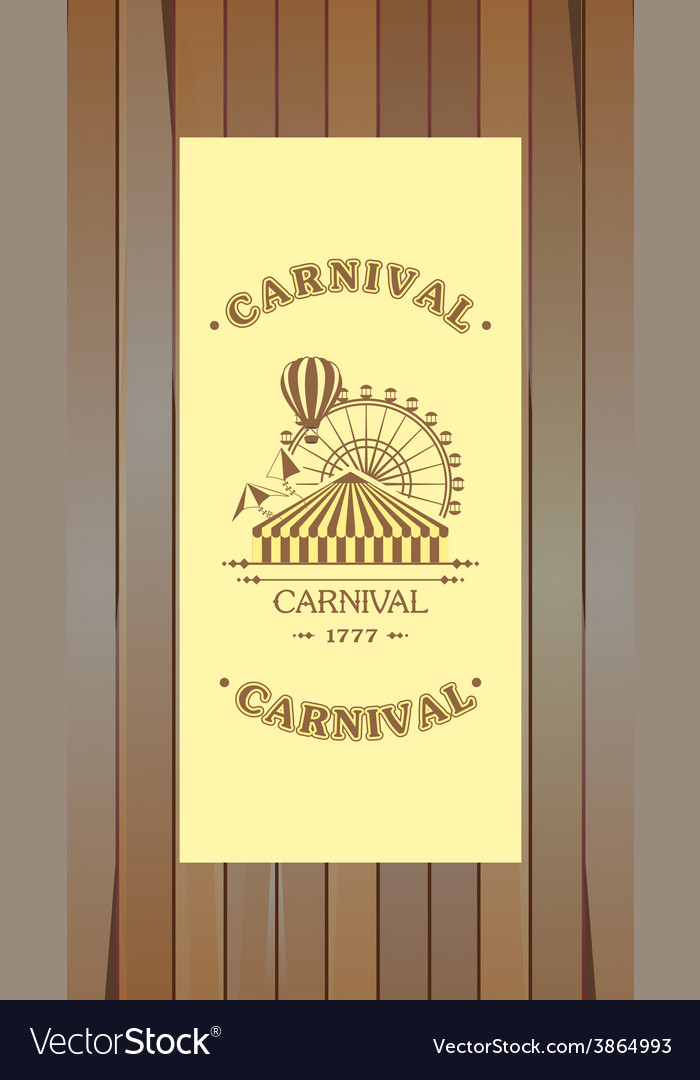 Carnival flyer on a wooden background vector | Price: 1 Credit (USD $1)