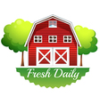 A barnhouse with a fresh daily label vector
