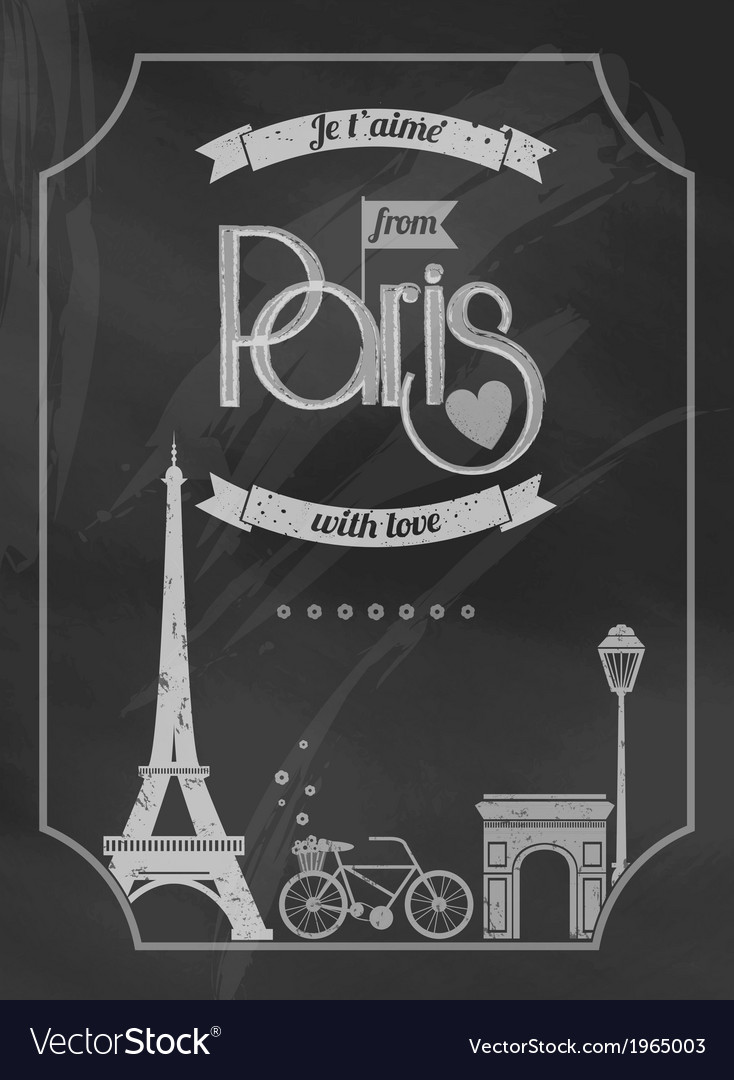 Love paris chalkboard retro poster vector | Price: 1 Credit (USD $1)