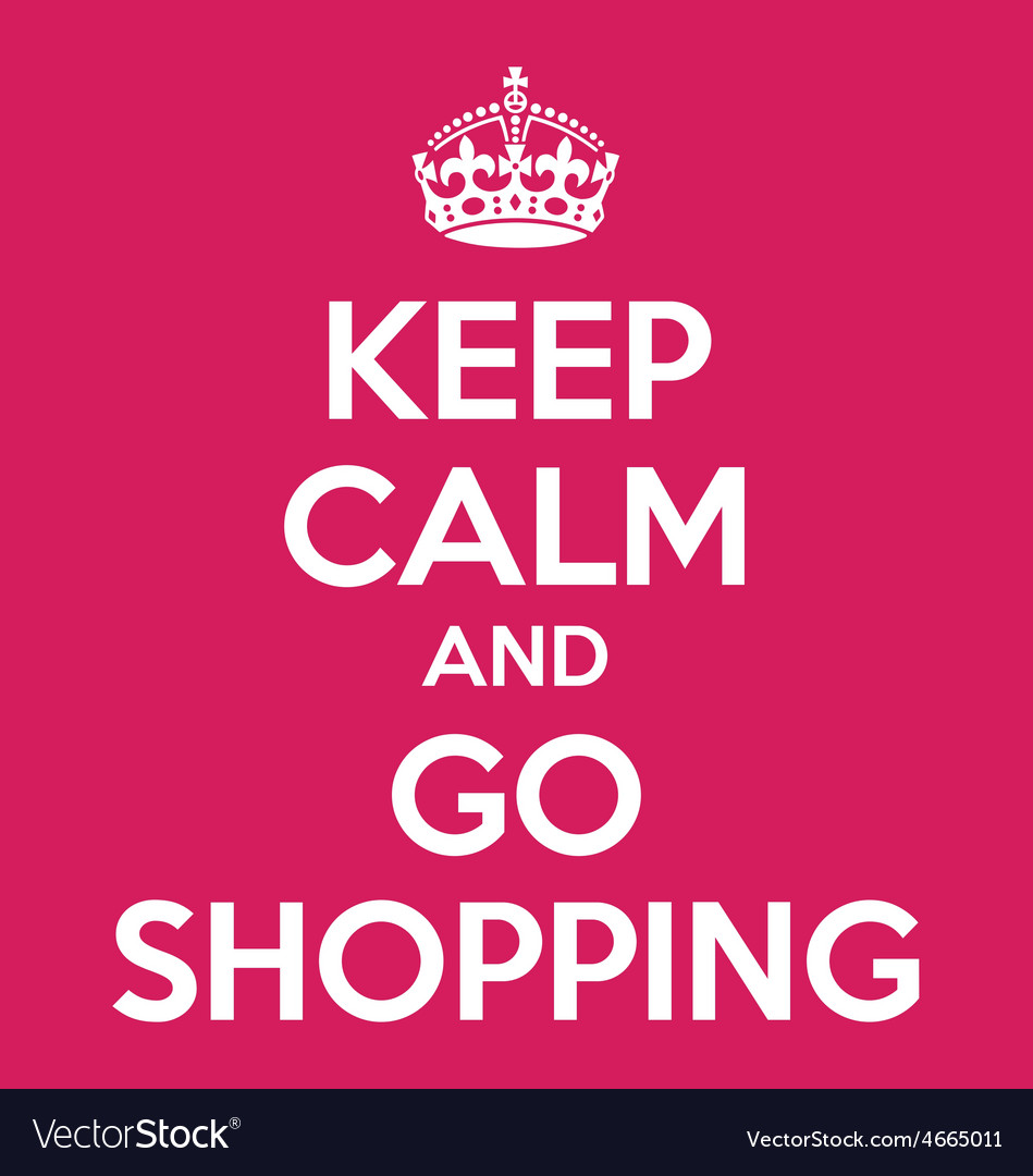 Keep calm and go shopping poster quote vector | Price: 1 Credit (USD $1)
