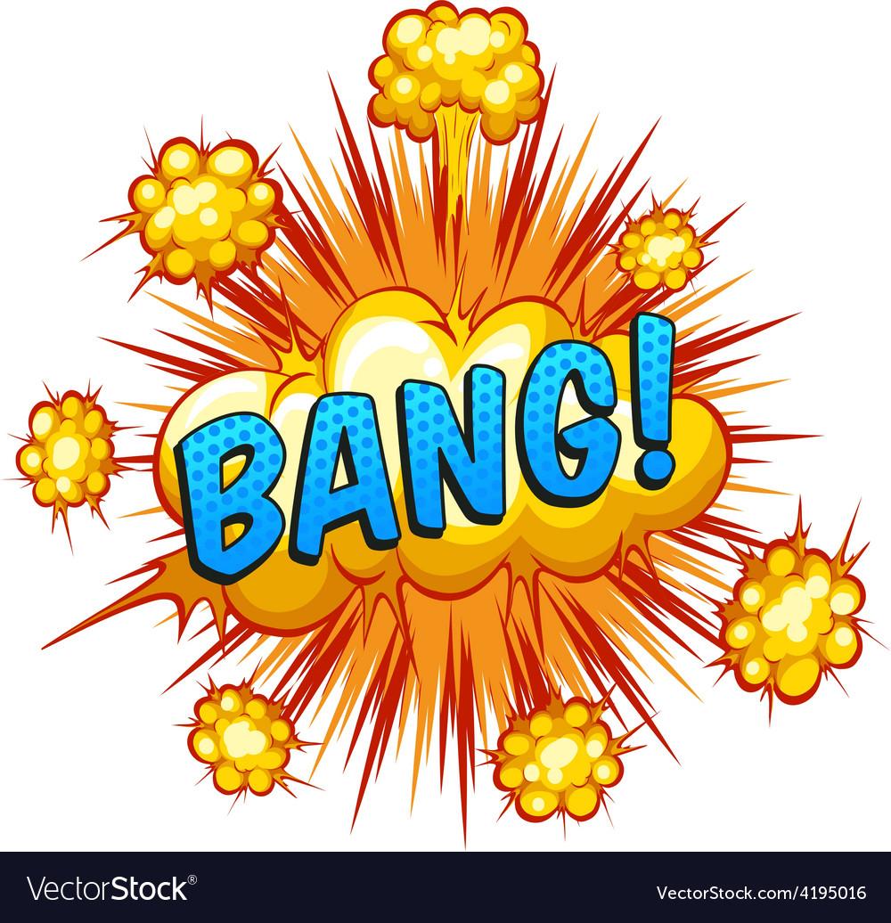 Bang vector   Price: 1 Credit (USD $1)