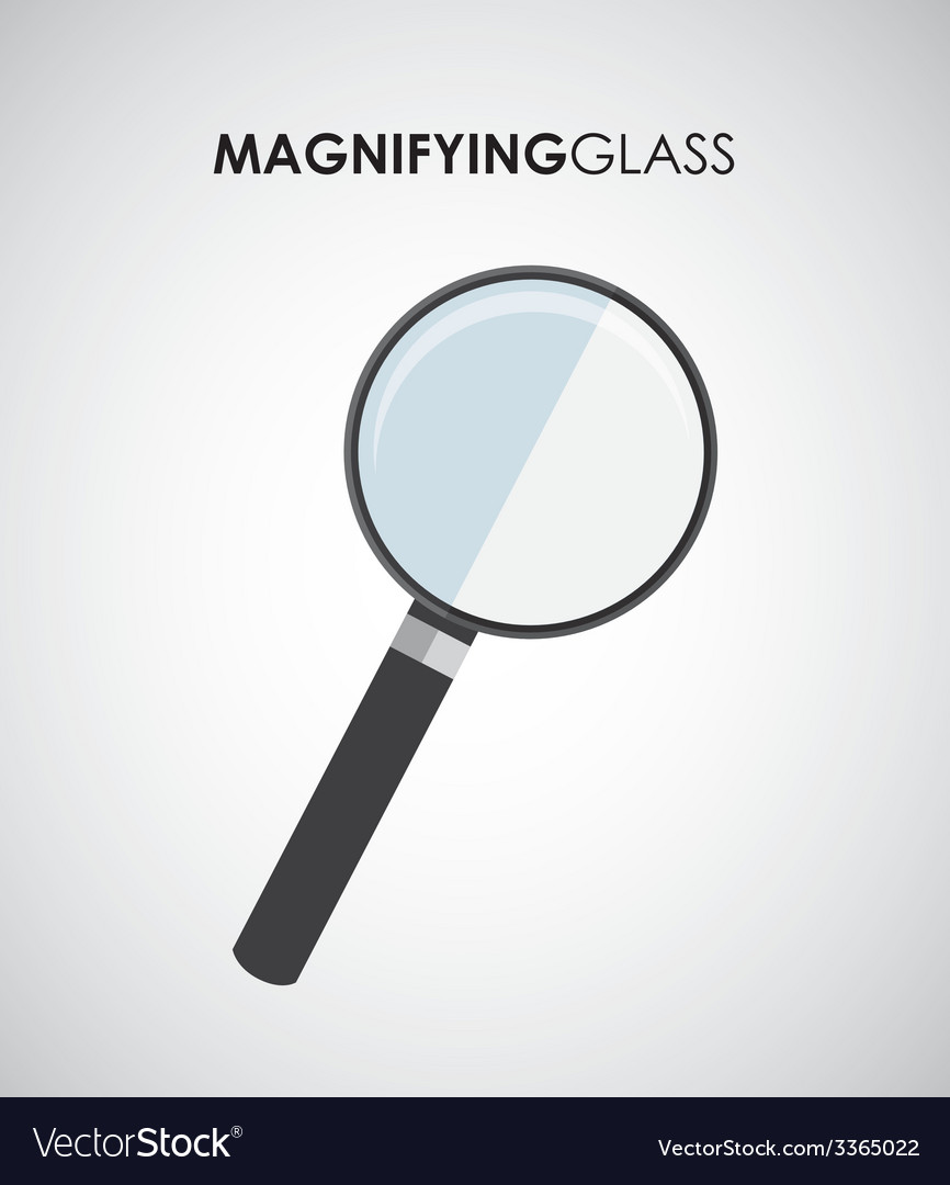 Magnifying design vector | Price: 1 Credit (USD $1)