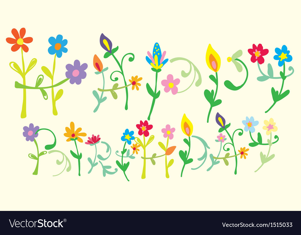 Happy birthday floral letters vector | Price: 1 Credit (USD $1)
