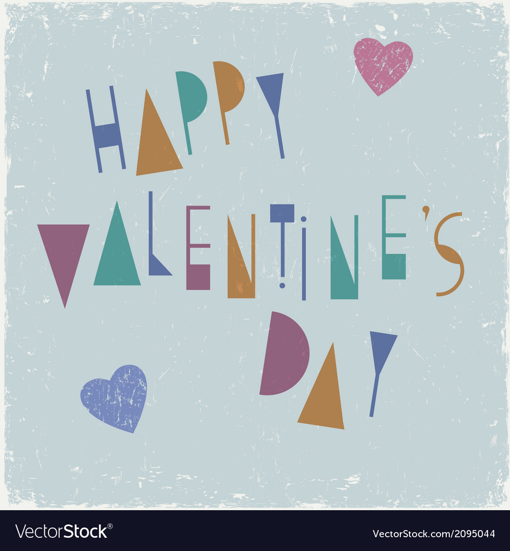 Happy valentines day card design with unusual font vector | Price: 1 Credit (USD $1)