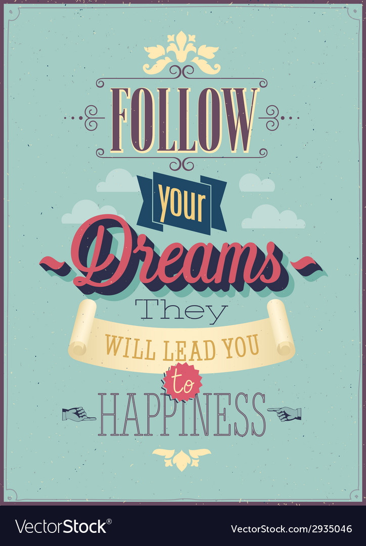 Follow dreams vector | Price: 1 Credit (USD $1)