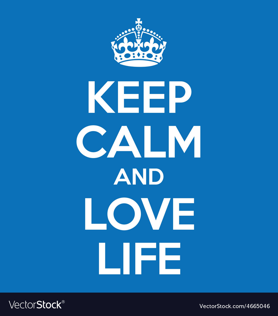 Keep calm and love life poster quote vector | Price: 1 Credit (USD $1)