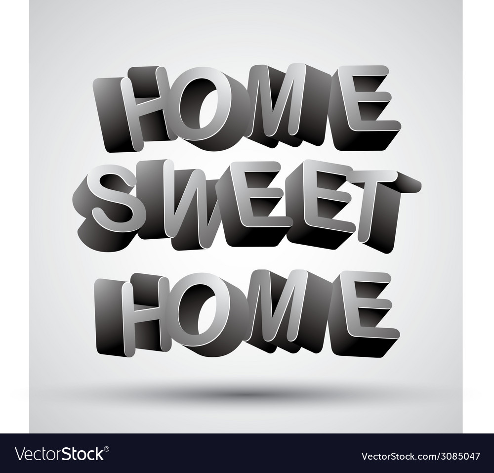 Home sweet home phrase vector | Price: 1 Credit (USD $1)