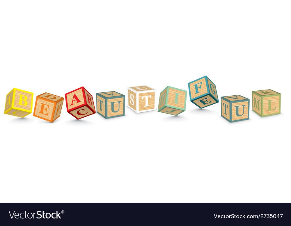 Word beautiful written with alphabet blocks vector | Price: 1 Credit (USD $1)