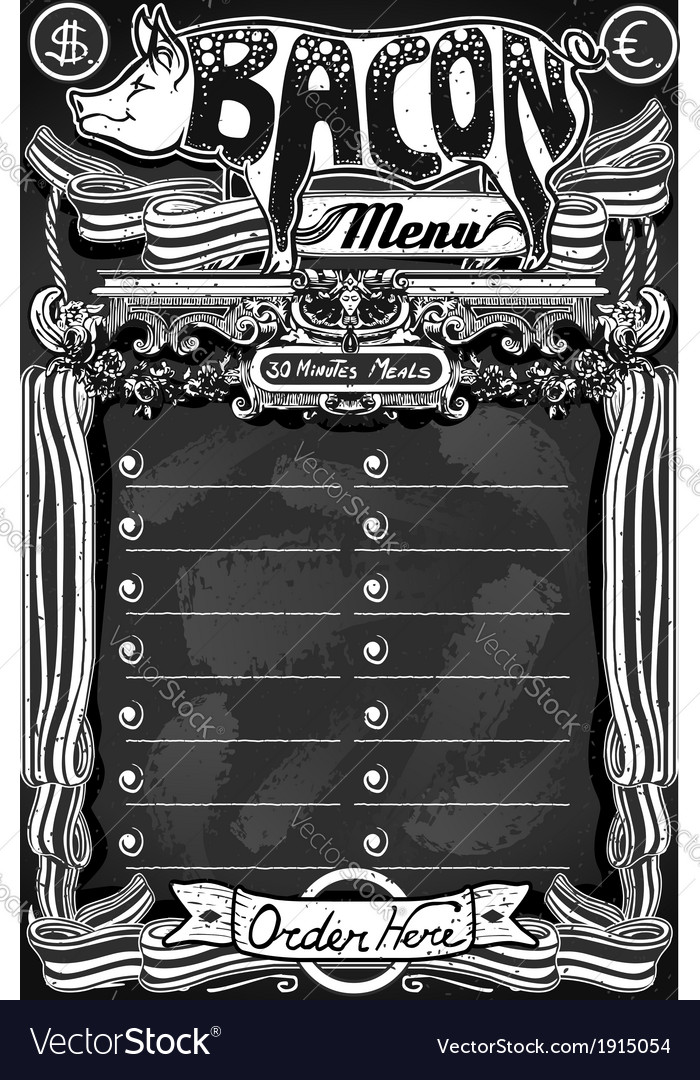 Vintage bacon menu on blackboard for restaurant vector | Price: 1 Credit (USD $1)