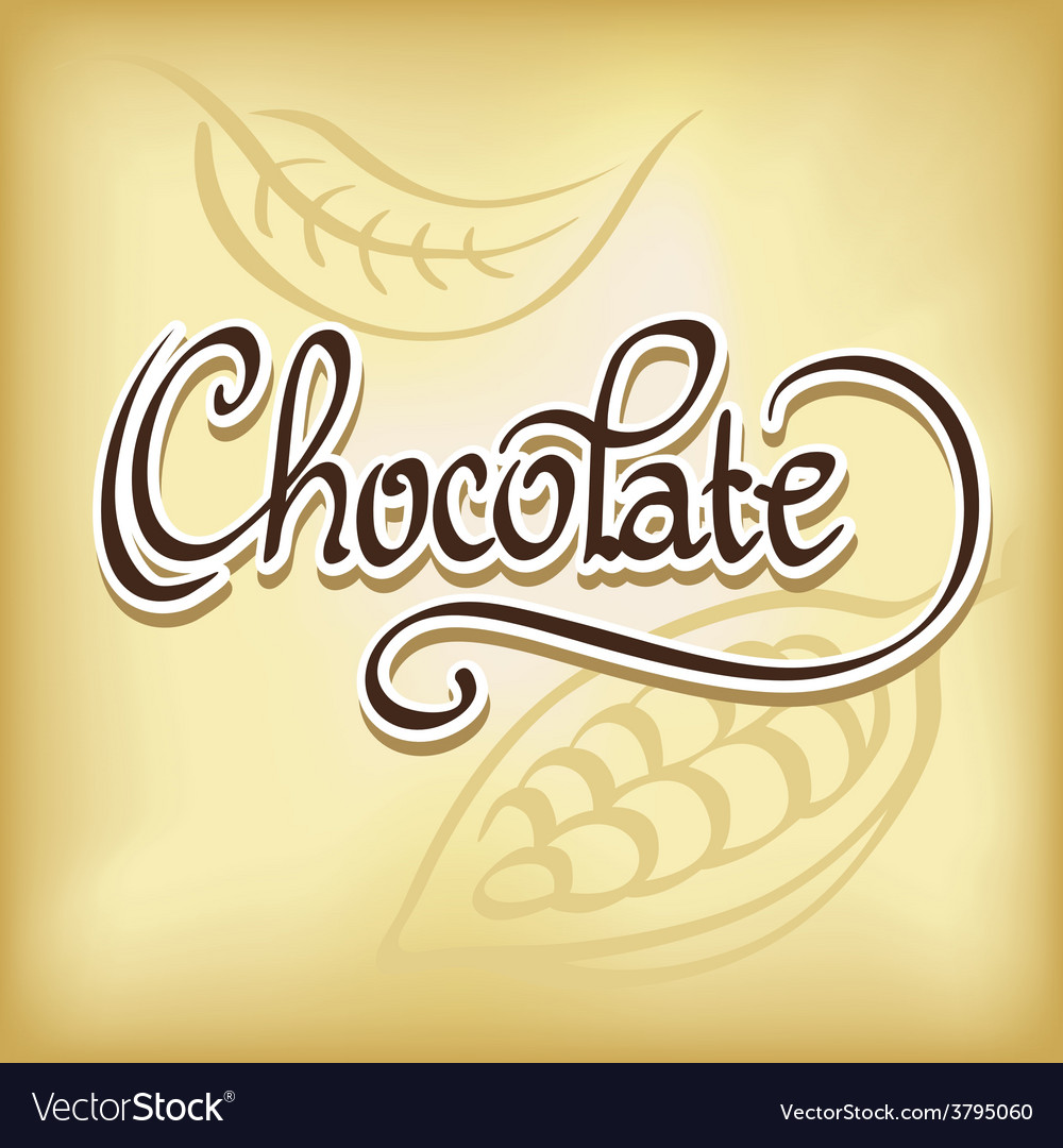 Inscription chocolate - calligraphic text vector | Price: 1 Credit (USD $1)