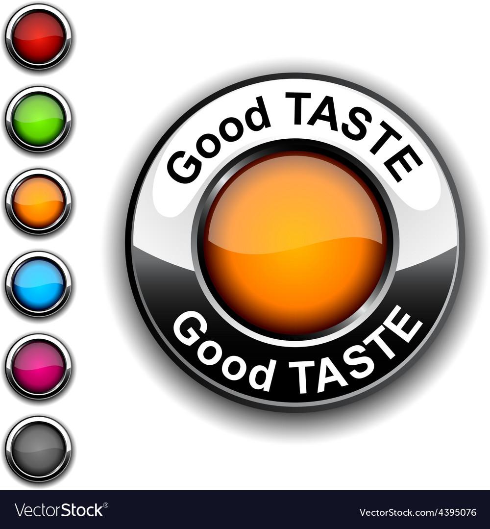 Good taste button vector | Price: 1 Credit (USD $1)