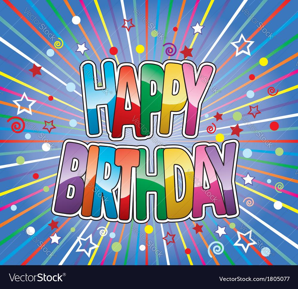Happy birthday greeting vector | Price: 1 Credit (USD $1)