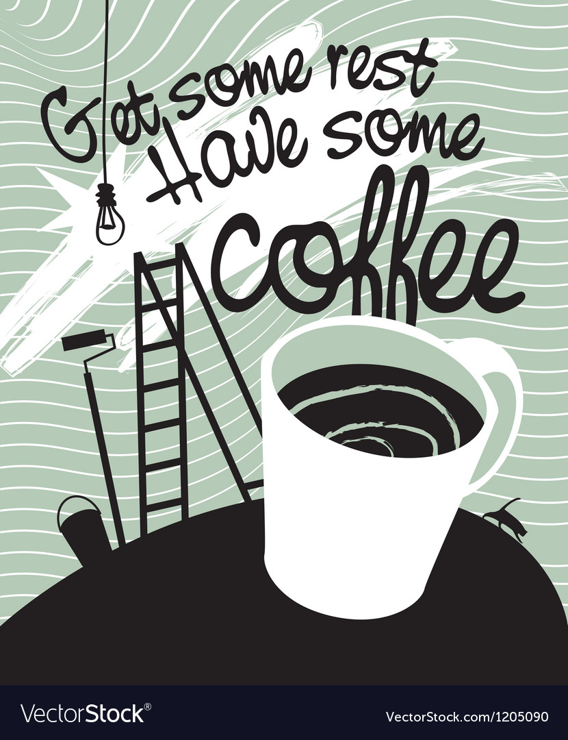 Have some coffee vector | Price: 3 Credit (USD $3)