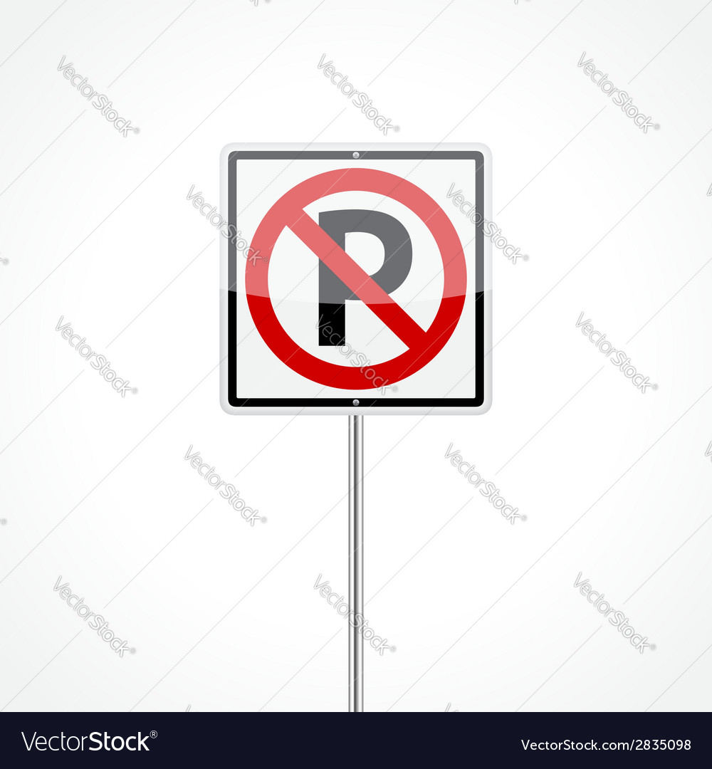 No parking sign vector | Price: 1 Credit (USD $1)
