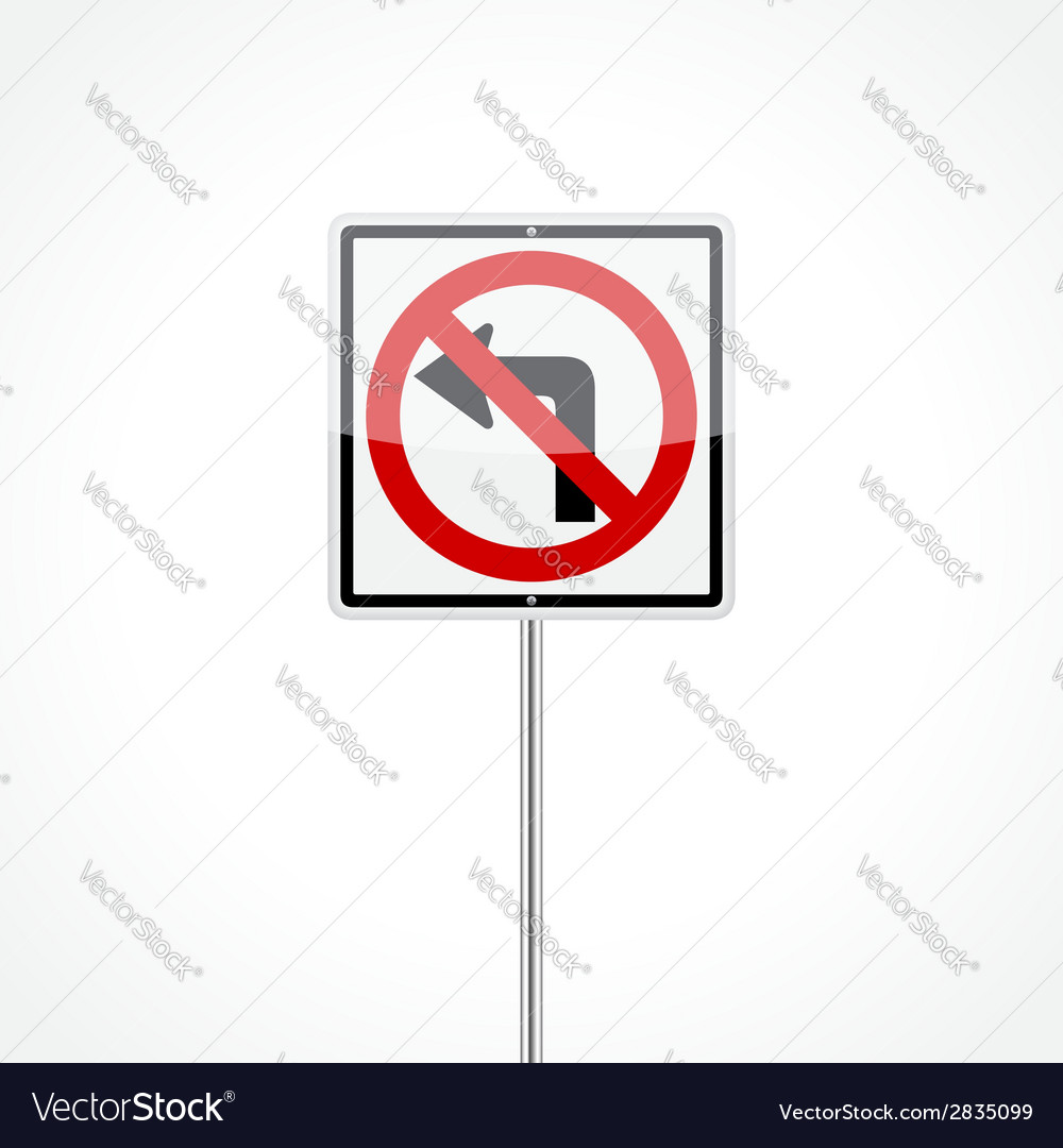 No left turn sign vector | Price: 1 Credit (USD $1)