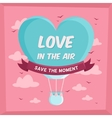Valentines poster with hot air balloon in sky vector