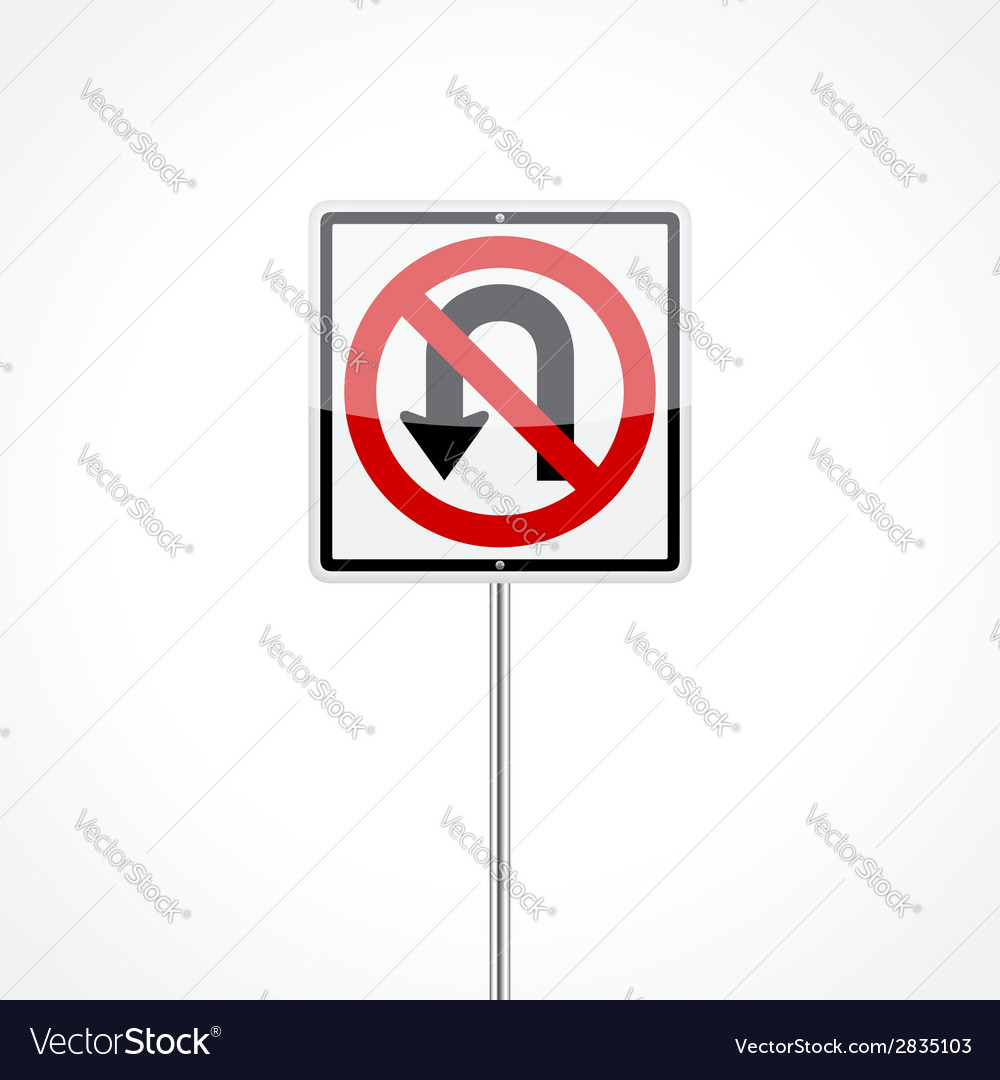 No u-turn sign vector | Price: 1 Credit (USD $1)