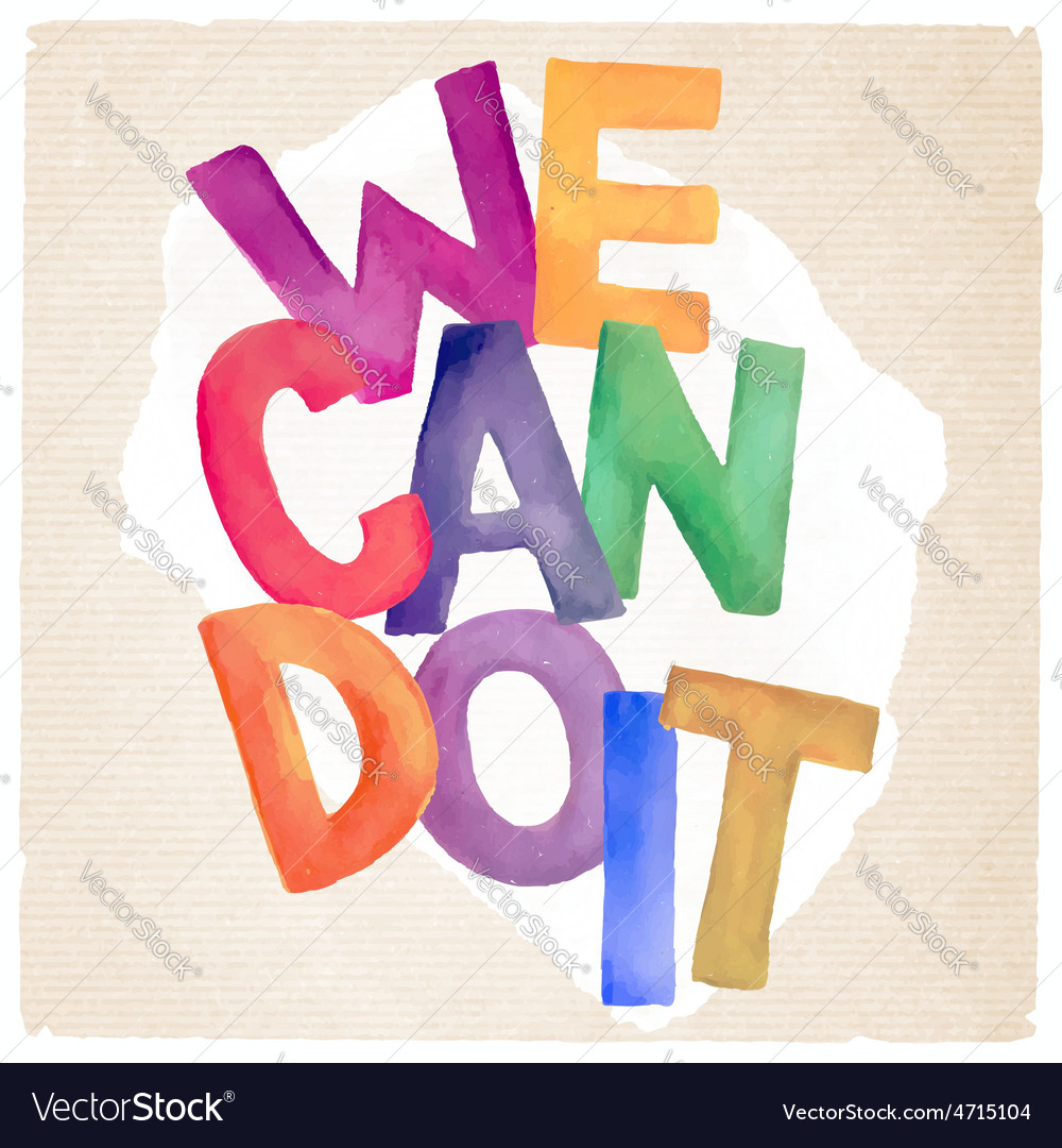 Watercolor we can do it phrase vector | Price: 1 Credit (USD $1)