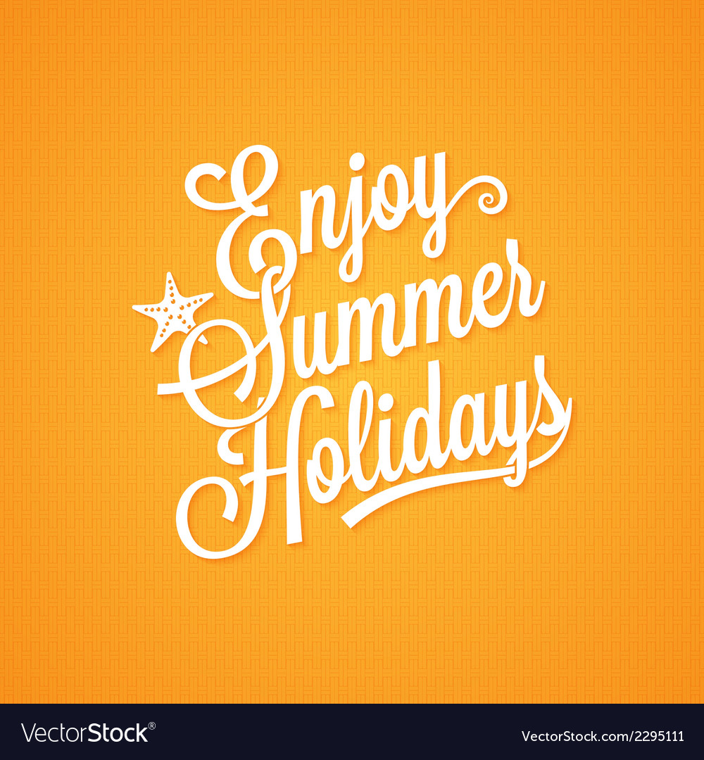 Summer holidays vintage lettering background vector | Price: 1 Credit (USD $1)